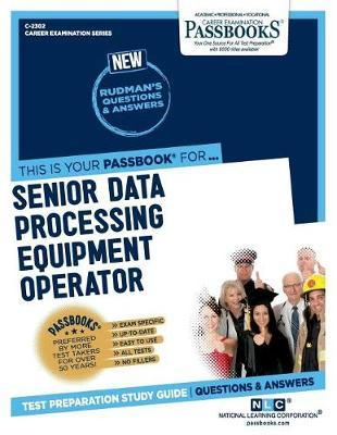 Senior Data Processing Equipment Operator by National Learning Corporation