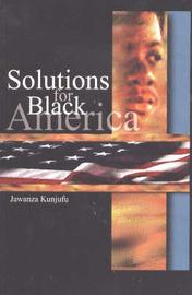 Solutions for Black America by Jawanza Kunjufu image