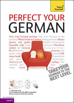 Teach Yourself Perfect Your German by Heiner Schenke image