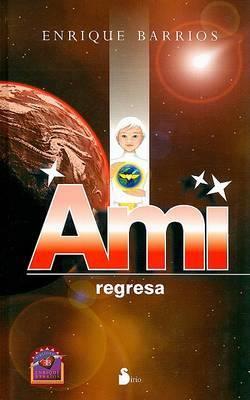 Ami Regresa by Enrique Barrios image