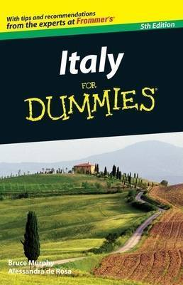 Italy For Dummies by Bruce Murphy