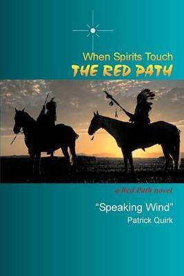 When Spirits Touch the Red Path: A Red Path Novel