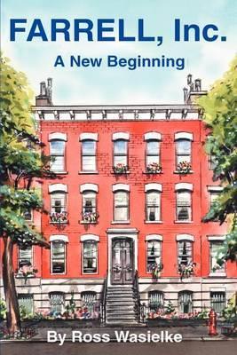 Farrell, Inc.: A New Beginning by Ross Wasielke image