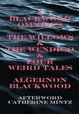 A Blackwood Omnibus by Algernon Blackwood image