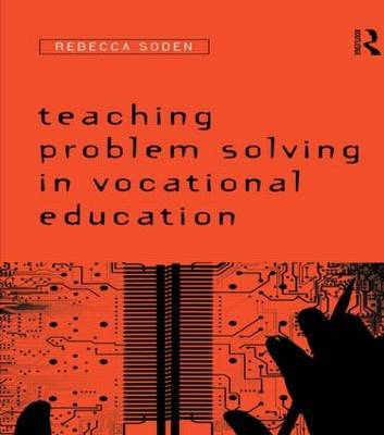 Teaching Problem Solving in Vocational Education by Rebecca Soden