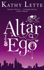 Altar Ego by Kathy Lette