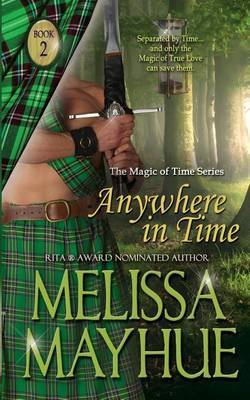 Anywhere in Time by Melissa Mayhue