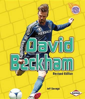 David Beckham, 2nd Edition by Jeff Savage image