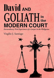 David and Goliath in the Modern Court by Virgilio J Santiago