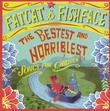 The Bestest Horriblest - Songs for Children by Fatcat & Fishface