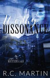 Worthy of the Dissonance by R C Martin image