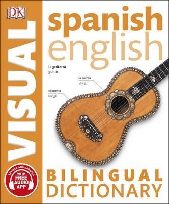 Spanish-English Bilingual Visual Dictionary by DK