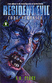 Resident Evil: Code Veronica (#6) by S.D. Perry image
