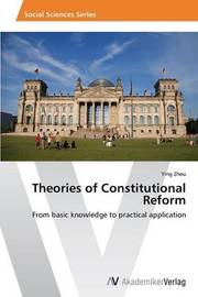 Theories of Constitutional Reform by Zhou Ying