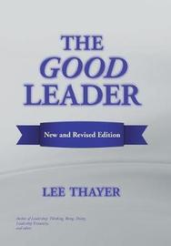 The Good Leader by Lee Thayer image