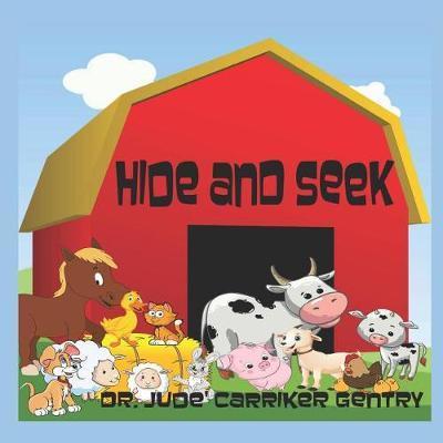 Hide and Seek by Jude Carriker Gentry