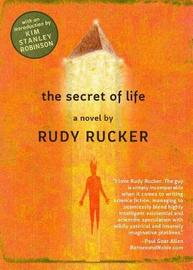 Secret of Life by Rudy Rucker