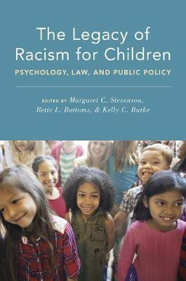 The Legacy of Racism for Children