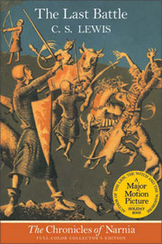 The Last Battle (Collector's Edition) by C.S Lewis
