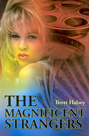 The Magnificent Strangers by Brett Halsey image