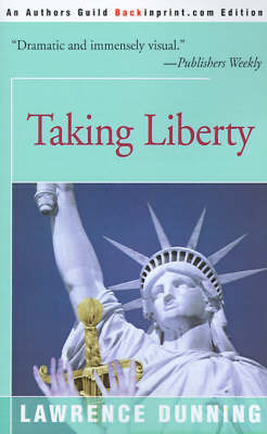 Taking Liberty by Lawrence Dunning image