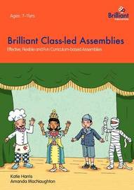 Brilliant Class-led Assemblies for Key Stage 2 by Katie Harris image