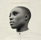 Sing To The Moon (2CD) [Deluxe Edition] by Laura Mvula