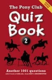 The Pony Club Quiz Book: 2 by Pony Club