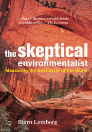 The Skeptical Environmentalist by Bjorn Lomborg