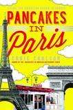 Pancakes in Paris by Craig A. Carlson