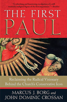 The First Paul by Marcus J Borg image