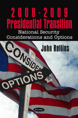 2008-2009 Presidential Transition by John Rollins