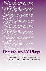 The Henry vi Plays by Stuart Hampton-Reeves image