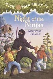 Magic Tree House 05: Night of the Ninjas by Mary Pope Osborne image