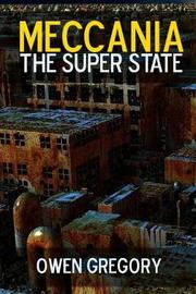 Meccania, the Super-State by Owen Gregory