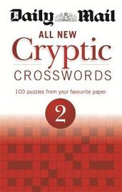 "Daily Mail: All New Cryptic Crosswords 2 by ""Daily Mail"""