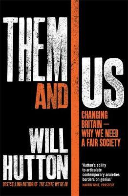 Them And Us by Will Hutton