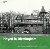 Played in Birmingham by Steve Beauchampe