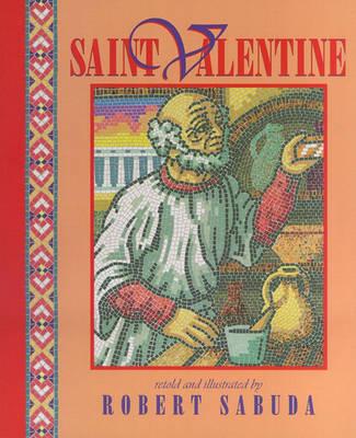 Saint Valentine by Robert Sabuda image