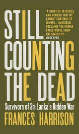 Still Counting the Dead by Frances Harrison