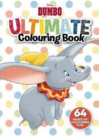 Disney: Dumbo Ultimate Colouring Book