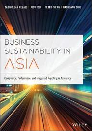 Business Sustainability in Asia by Zabihollah Rezaee