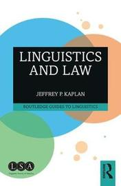 Linguistics and Law by Jeffrey P Kaplan