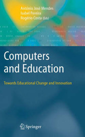 Computers and Education: Towards Educational Change and Innovation image