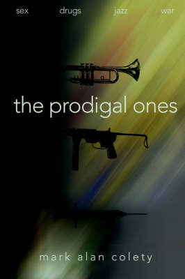 The Prodigal Ones by Mark Alan Colety image