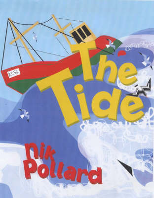 The Tide, The by Nik Pollard