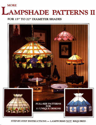 "More Lampshade Patterns: For 15"" to 22"" Diameter Shades: No. 2 by Randy Wardell"