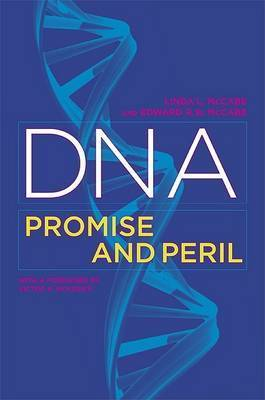 DNA: Promise and Peril by Linda L. McCabe