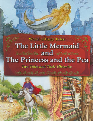 The Little Mermaid and the Princess and the Pea: Two Tales and Their Histories