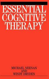 Essential Cognitive Therapy by Michael Neenan